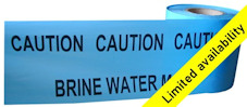 BRINE WATER MAIN warning tape